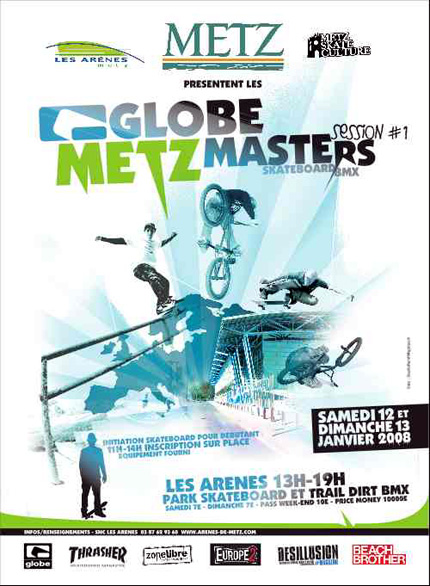 Globe Metz Masters 2008 Skateboard et BMX