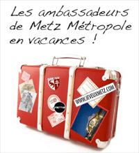 Jeu concours «Les ambassadeurs de Metz Métropole en vacances !»
