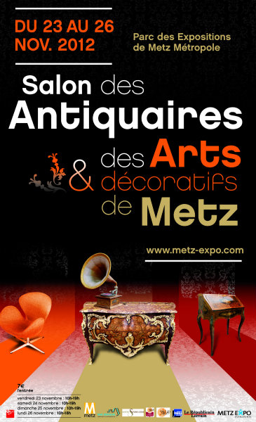 Salon antiquaires et arts d coratifs metz 2012 for Salon antiquaires 2017