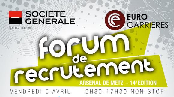 Forum de recrutement Eurocarrières 2013 à l'Arsenal de Metz