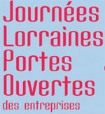 JLPO 2013 : les entreprises lorraines ouvrent leurs portes au public