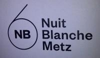 Nuit Blanche 6 à Metz : une édition qui change du tout au tout