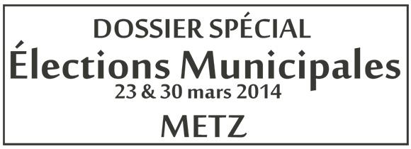 Dossier spécial Élections Municipales Metz