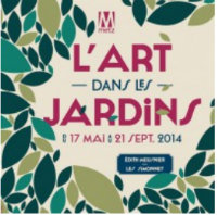 «L'art s'invite dans les jardins» de Metz