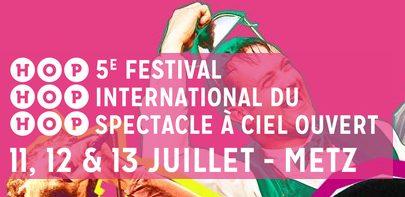 Le Festival Hop hop hop à Metz démarre… aujourd'hui !