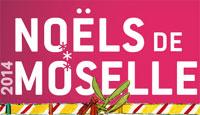 Noëls de Moselle 2014 : au programme, des animations à foison