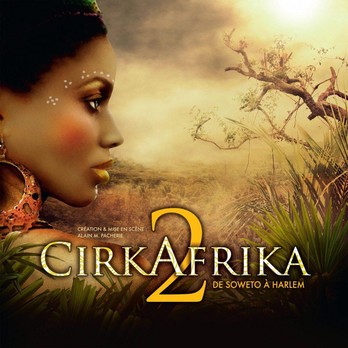 Plongez dans l'univers de CirkAfrika 2 aux Arènes de Metz