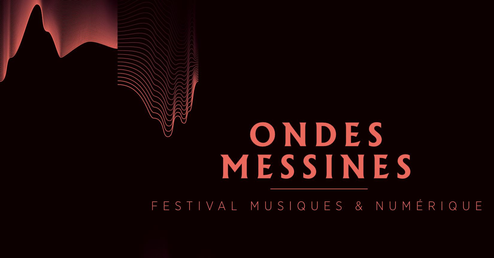 Photo of Festival Ondes Messines 2017 à Metz : les temps forts