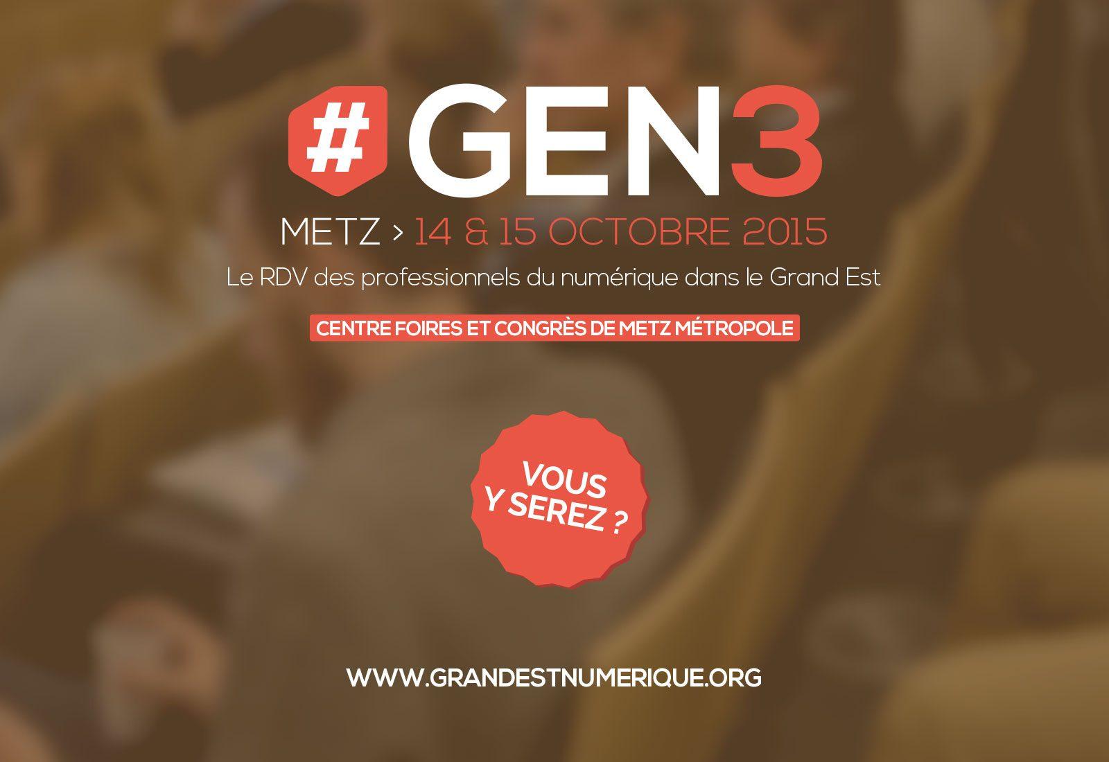 Photo de Lancement de #GEN3 à Metz : le rendez-vous numérique du Grand Est