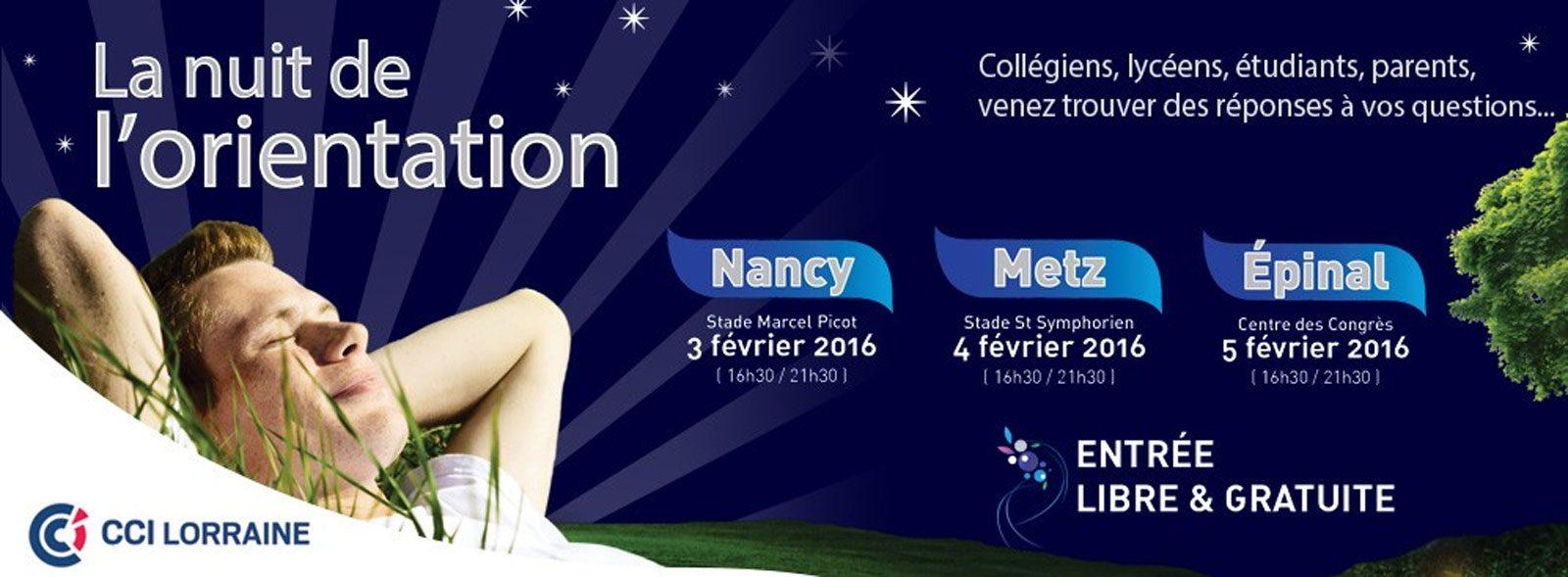 Lorraine : la Nuit de l'Orientation 2016 à Nancy, Metz et Epinal