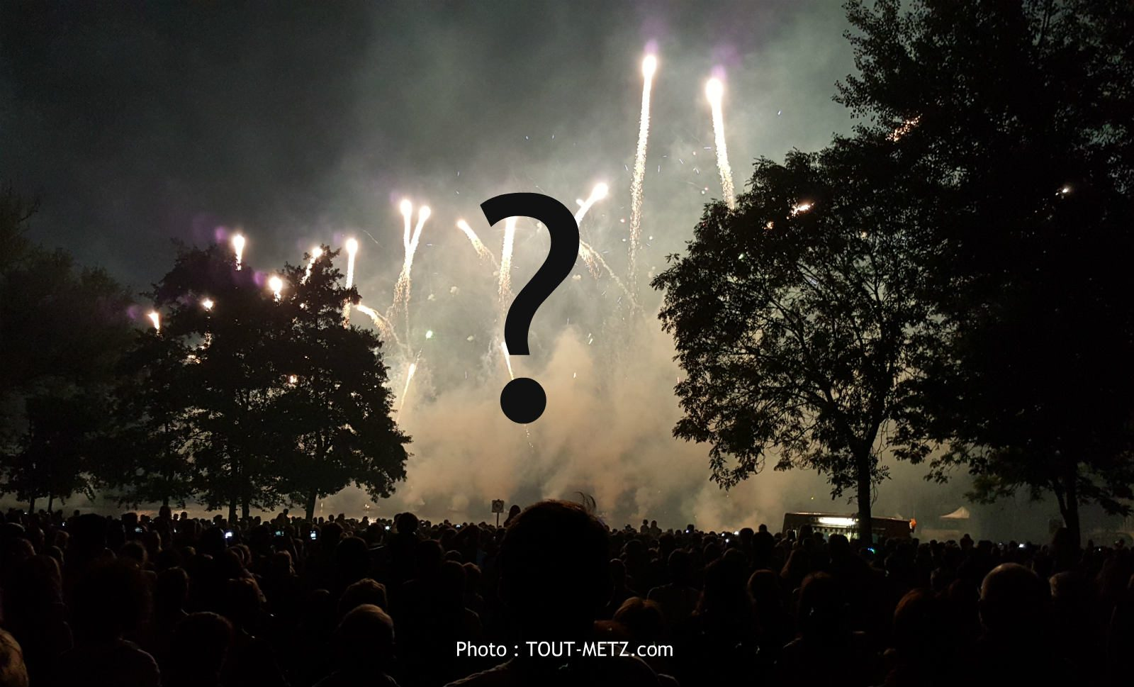 Le feu d'artifice du 14 juillet à Metz maintenu, mais…