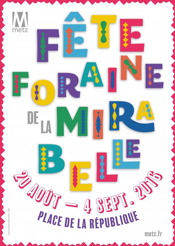 La fête foraine de la Mirabelle 2016 s'installe à partir du 20 août place de la Rép' à Metz