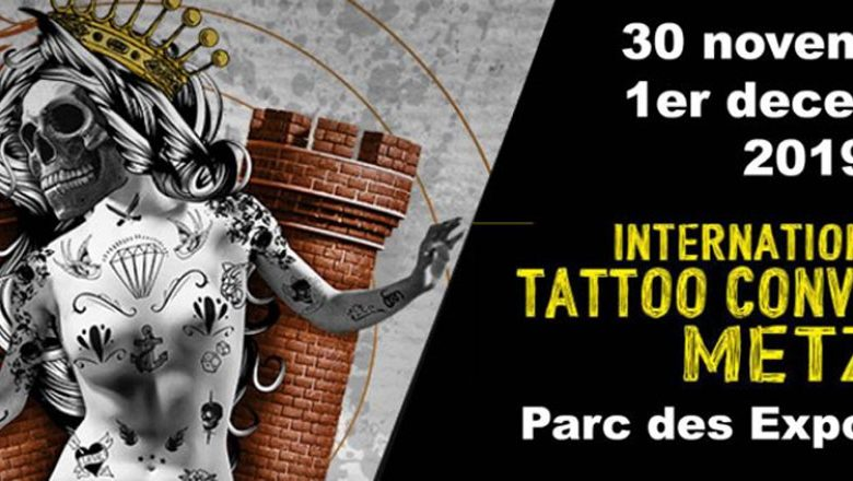 Photo of Metz Tattoo Convention : 2 jours dédiés aux tatouages