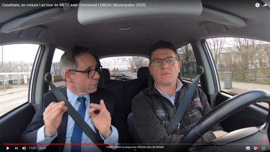 Photo of Candidats, en voiture ! Un tour dans Metz avec Emmanuel LEBEAU – Municipales 2020